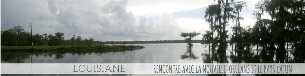 4 mois Etats Unis Canada Louisiane Nouvelle-Orléans pays Cajun