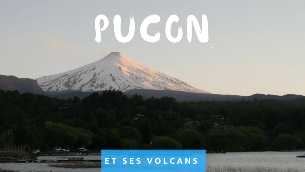 Pucon et ses volcans