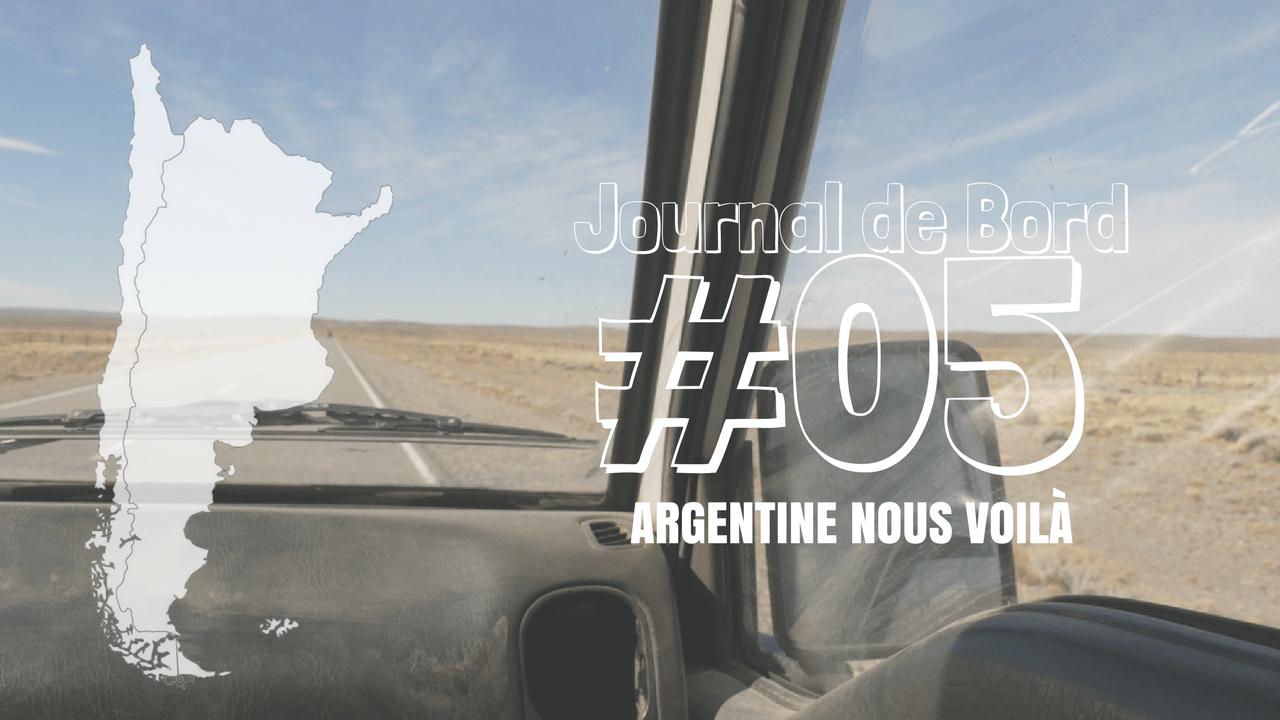 Journal de Bord Argentine 05 Deux Évadés