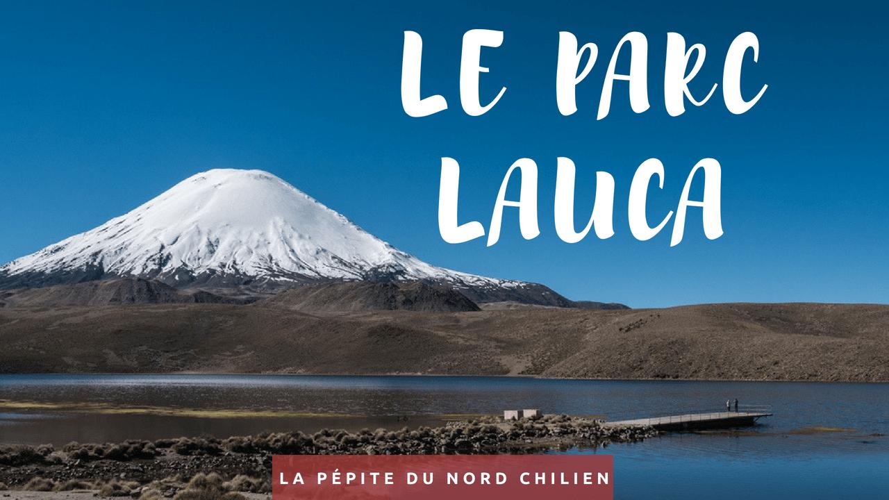 Le parc Lauca, la pépite du nord chilien