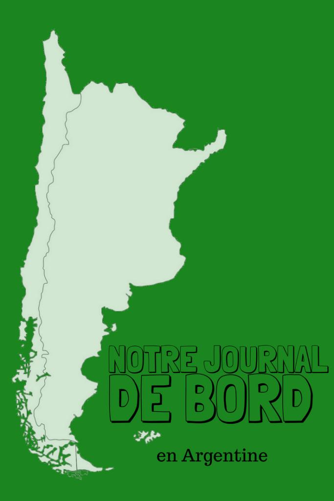 Nouvelles des Deux Evades Journal de bord en Argentine