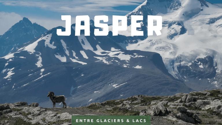 Jasper, entre glaciers et lacs