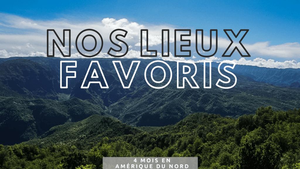 Lieux favoris de notre voyage en Amérique du Nord États-Unis Deux évadés