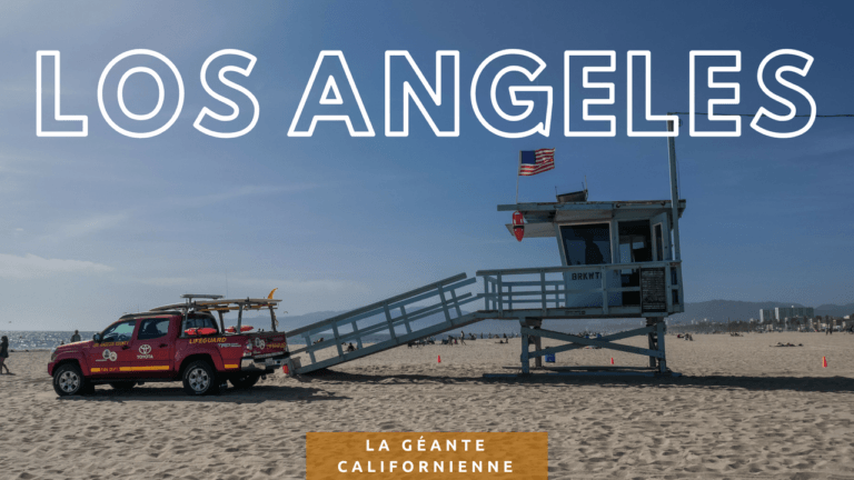 Los Angeles, la géante californienne