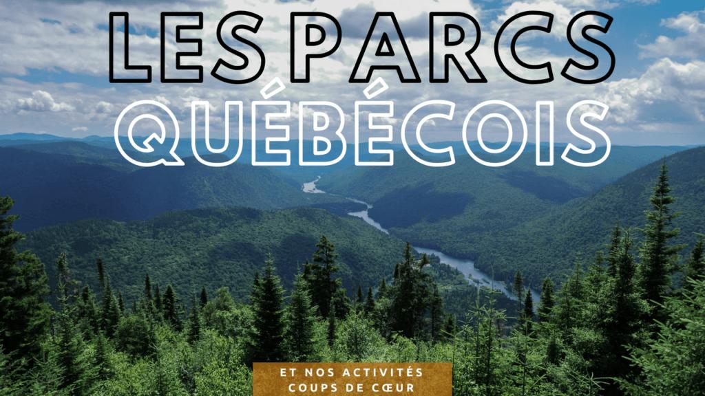 Parcs nationaux au Québec Deux évadés
