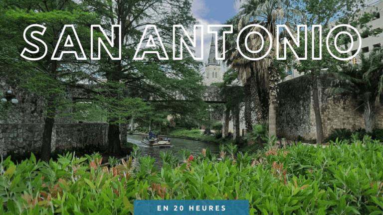 San Antonio en 20h express