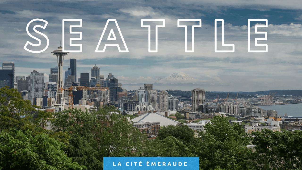 Seattle, la cité émeraude
