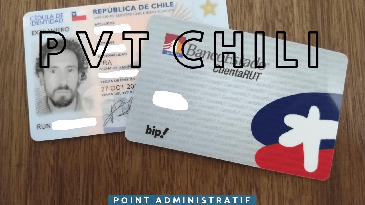 Administratif PVT Chili Deux évadés