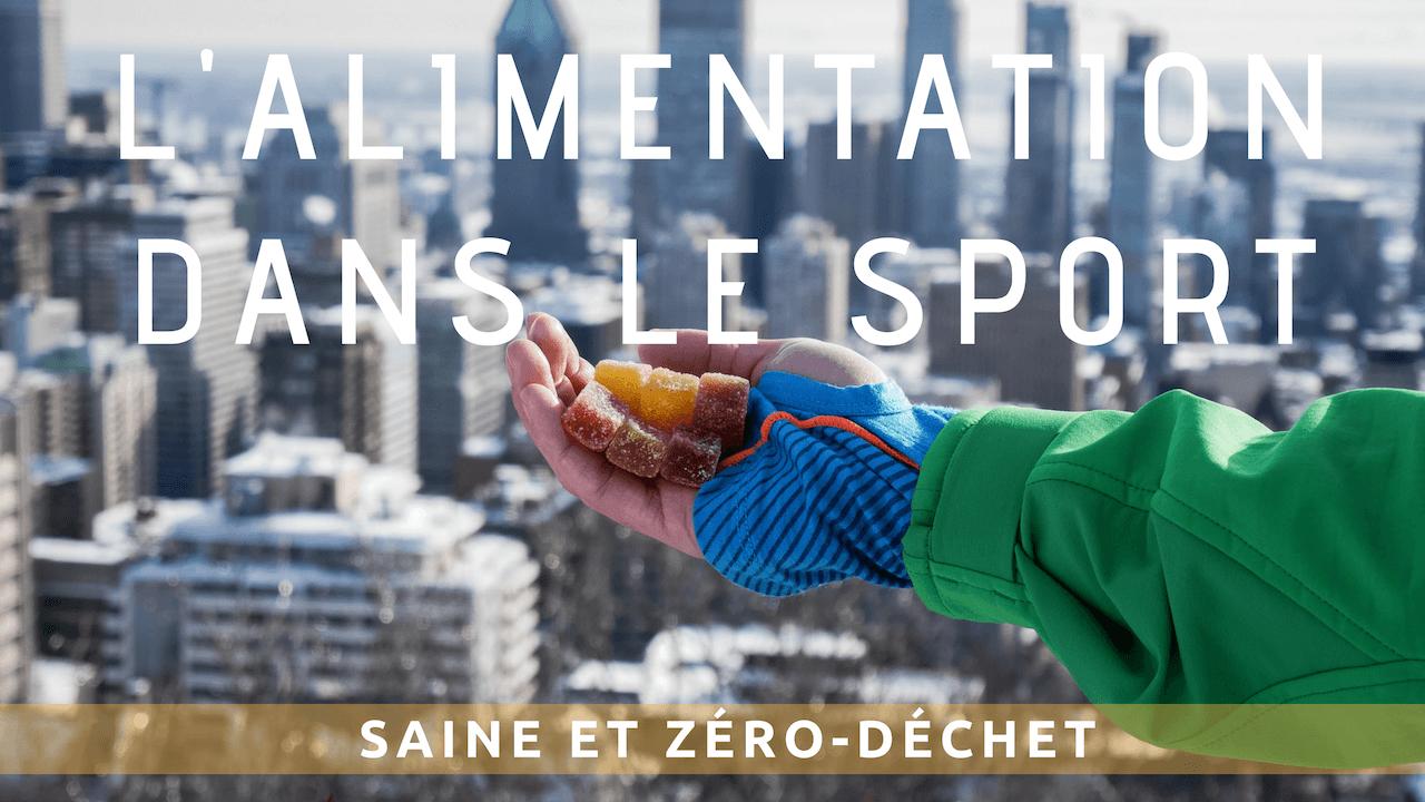 L' alimentation durant le sport, nos solutions éco-responsables en détail !