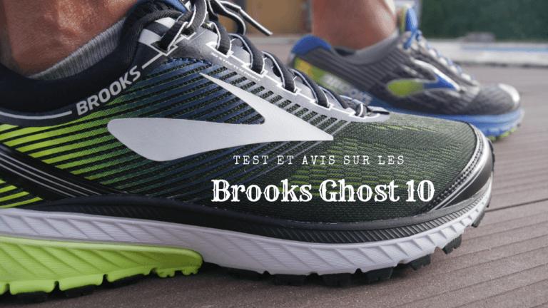 Test et avis sur les Brooks Ghost 10