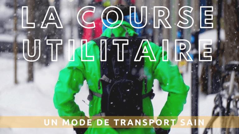 La course utilitaire, un mode de transport sain et éco-responsable
