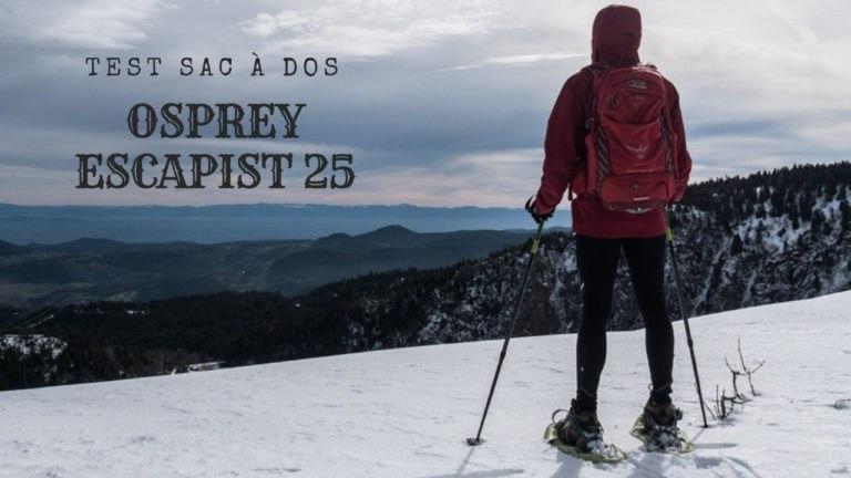 Test du sac à dos Osprey Escapist 25