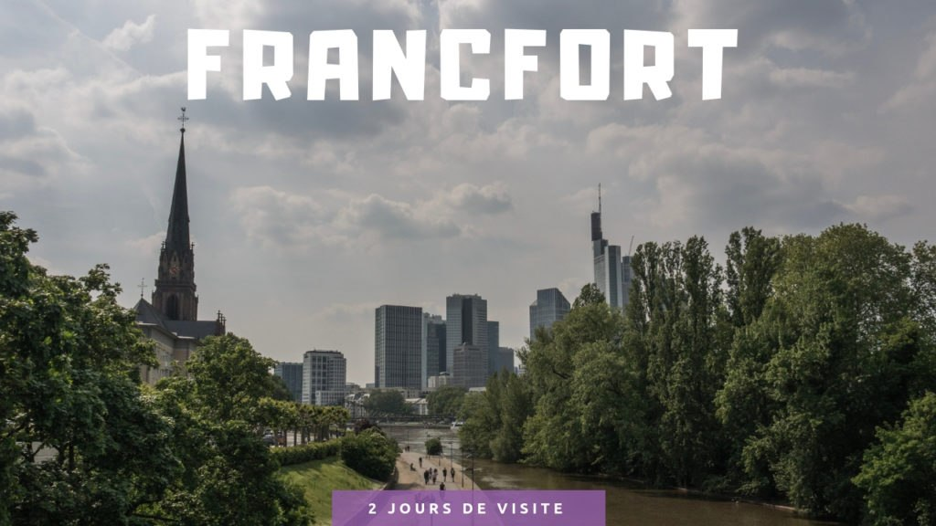 Visiter Francfort en 2 jours