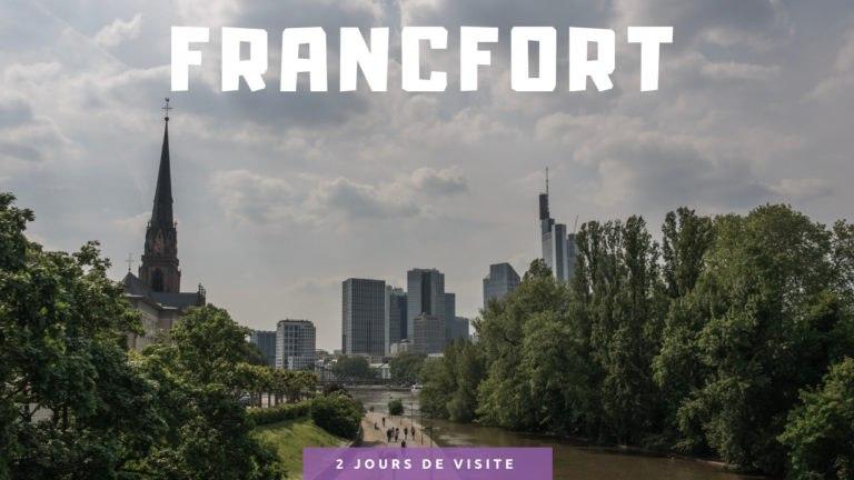 2 jours pour visiter Francfort-sur-le-Main