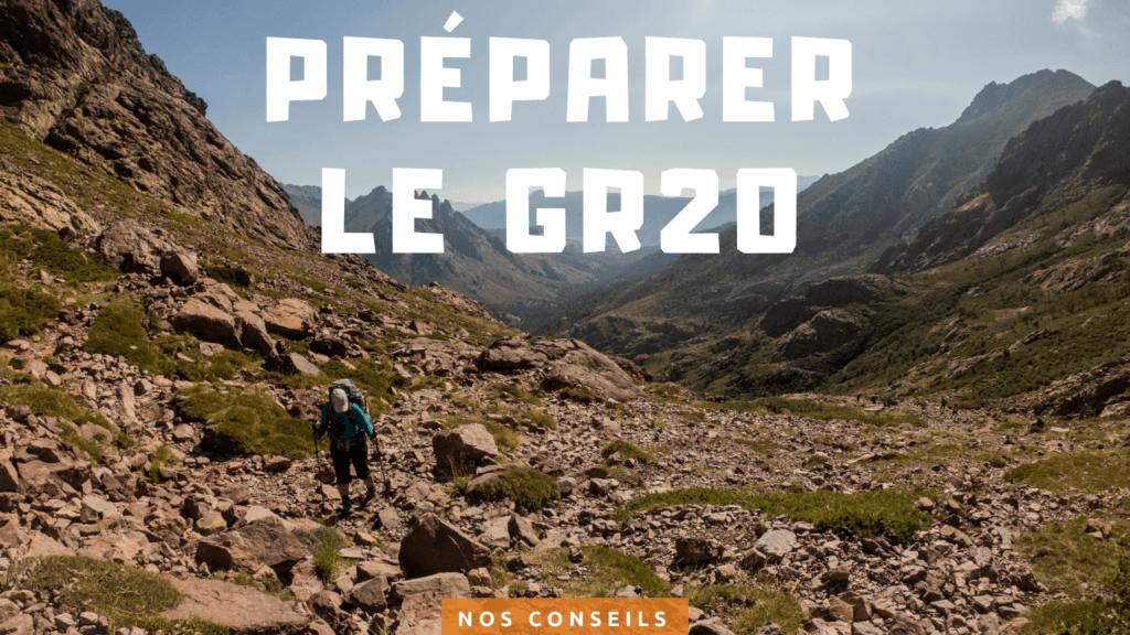 Nos conseils pour préparer le GR20